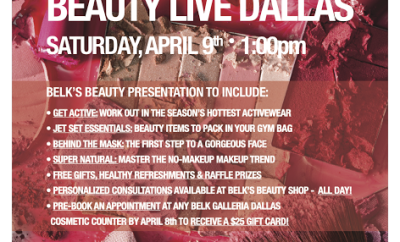 Belk Beauty Event Dallas Galleria